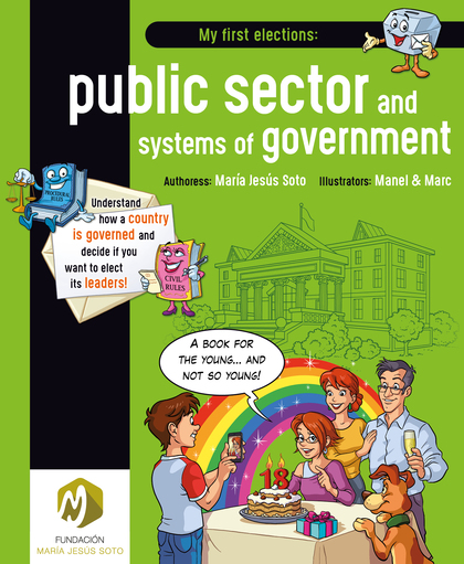 MY FIRST ELECTIONS: PUBLIC SECTOR AND SYSTEMS OF GOVERNMENT.