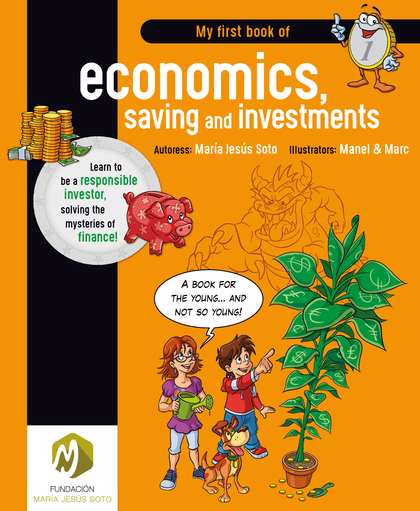 MY FIRST BOOK OF ECONOMICS, SAVING AND INVESTMENTS. AMERICAN ENGLISH EDITION