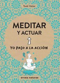 MEDITAR Y ACTUAR.