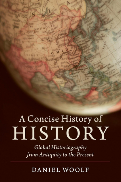 A CONCISE HISTORY OF HISTORY