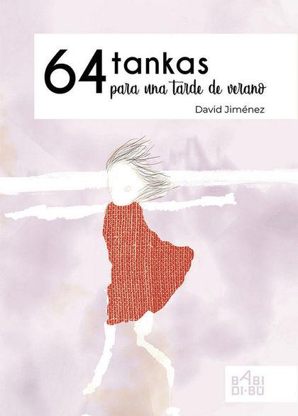 64 TANKAS PARA UNA TARDE DE VERANO