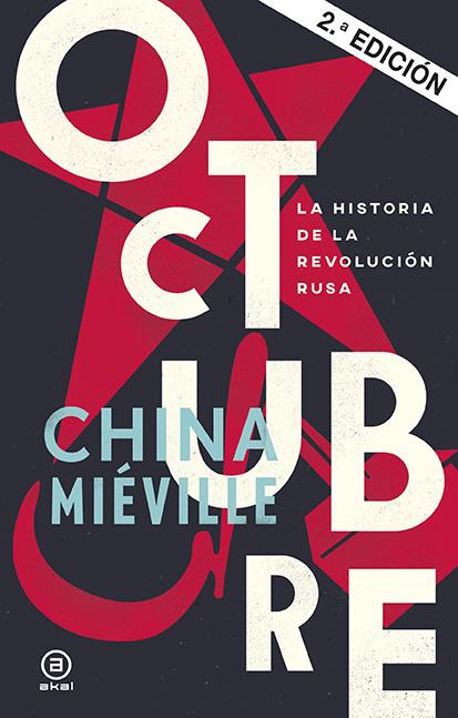 OCTUBRE. LA HISTORIA DE LA REVOLUCIÓN RUSA