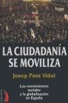 LA CIUDADANÍA SE MOVILIZA: LOS MOVIMIENTOS SOCIALES Y LA GLOBALIZACIÓN EN ESPAÑA