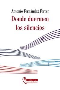 DONDE DUERMEN LOS SILENCIOS