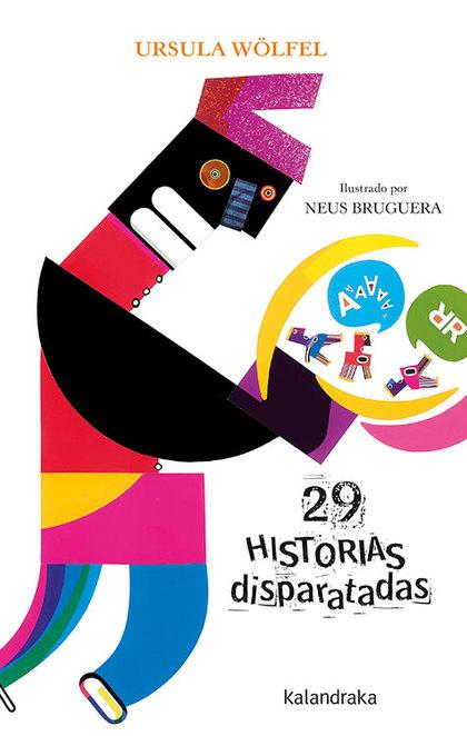 29 HISTORIAS DISPARATADAS - NUEVA EDICION