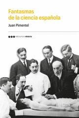 FANTASMAS DE LA CIENCIA ESPAÑOLA