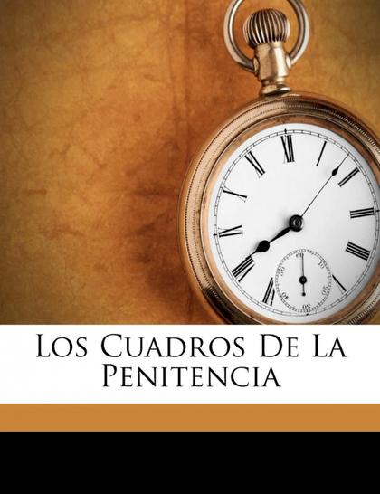 LOS CUADROS DE LA PENITENCIA