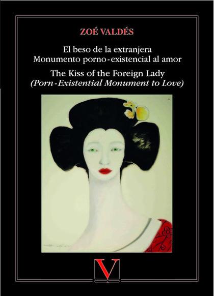 EL BESO DE LA EXTRANJERA MONUMENTO PORNO?-?EXISTENCIAL AL AMOR. THE KISS OF THE FOREIGN LADY (P
