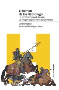 EL TIEMPO DE LOS HABSBURGO                                                      LA CONSTRUCCIÓN