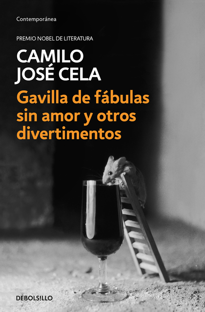 GAVILLA DE FÁBULAS SIN AMOR Y OTROS DIVERTIMENTOS.