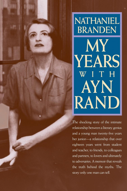 MY YEARS WITH AYN RAND.