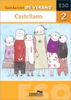 CASTELLANO, 2 ESO. CUADERNO DE VERANO