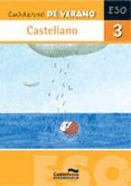 CASTELLANO, 3 ESO. CUADERNO DE VERANO