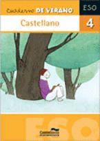 CASTELLANO, 4 ESO. CUADERNO DE VERANO
