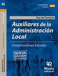 AUXILIARES DE ADMINISTRACIÓN LOCAL. TEST. SEGUNDA EDICIÓN..