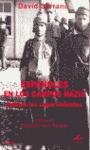 ESPAÑOLES EN LOS CAMPOS NAZIS: HABLAN LOS SUPERVIVIENTES