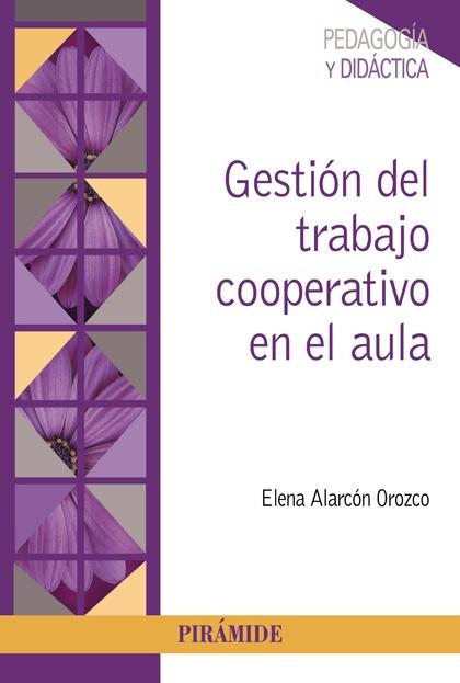 GESTIÓN DEL TRABAJO COOPERATIVO EN EL AULA.
