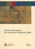 PREMIOS NACIONALES DE INNOVACIÓN EDUCATIVA, 2006