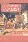 USOS Y COSTUMBRES DE MARRUECOS : ESCRITOS ESPAÑOLES