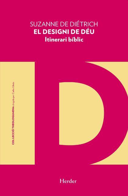 DESIGNI DE DÉU, EL. ITINERARI BÍBLIC