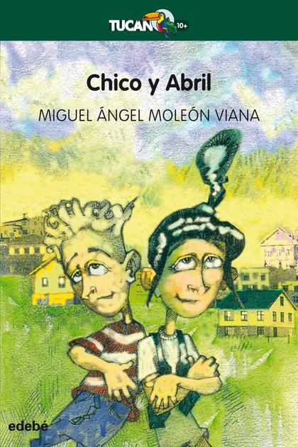 CHICO Y ABRIL.