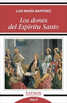 LOS DONES DEL ESPÍRITU SANTO.