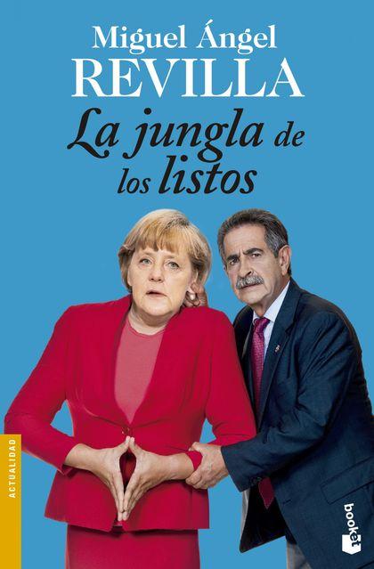 LA JUNGLA DE LOS LISTOS.
