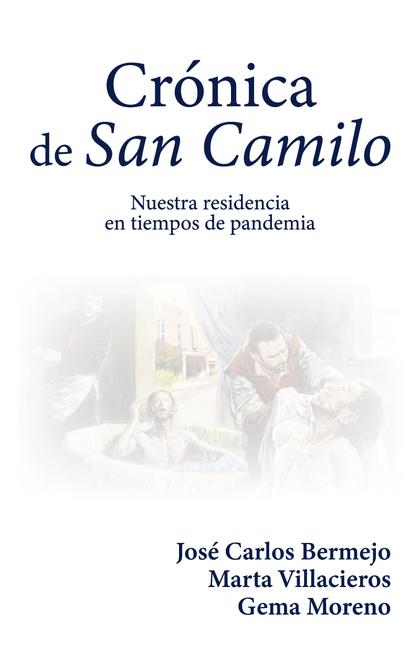 CRÓNICA DE SAN CAMILO                                                           NUESTRA RESIDEN