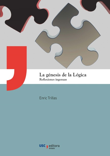 LA GÉNESIS DE LA LÓGICA