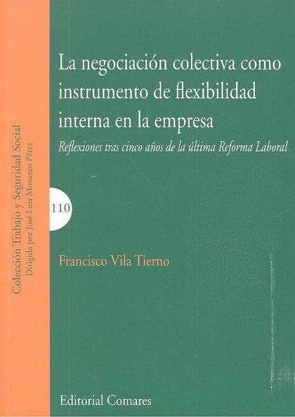 NEGOCIACION COLECTIVA COMO INSTRUMENTO DE FLEXIBILIDAD INTERNA EN