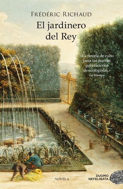 EL JARDINERO DEL REY.