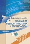 AUXILIAR DE GESTIÓN TRIBUTARIA Y RECAUDACIÓN, CORPORACIONES LOCALES.  TEMARIO