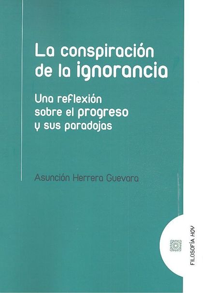 CONSPIRACION DE LA IGNORANCIA