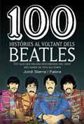 100 HISTÒRIES AL VOLTANT DELS BEATLES                                           TOT ALLÒ QUE EN