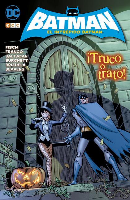 EL INTRÉPIDO BATMAN: ¡TRUCO O TRATO!.