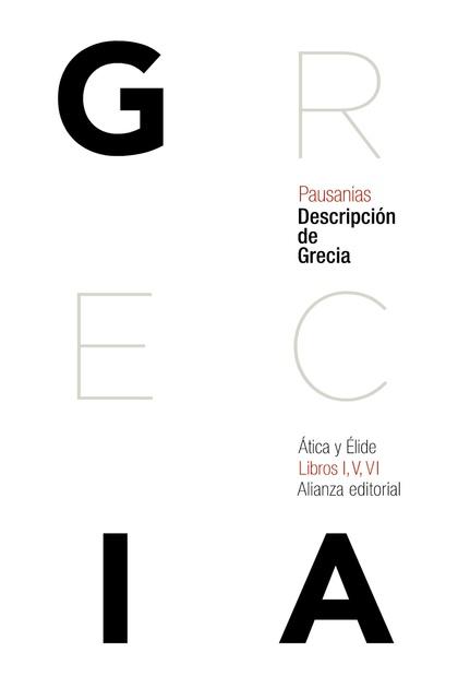 DESCRIPCIÓN DE GRECIA : ÁTICA Y ÉLIDE