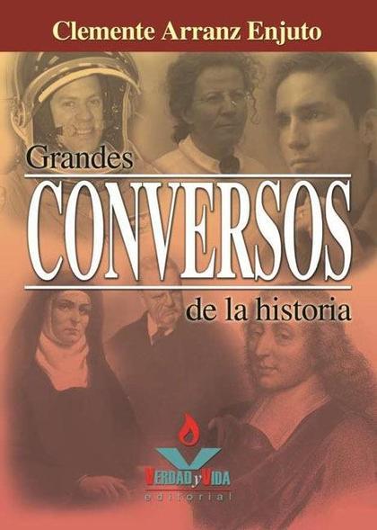 GRANDES CONVERSOS DE LA HISTORIA