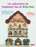 LAS APLICACIONES DE SUNBONNET SUE DE REIKO KATO.