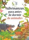 CUENTOS PARA ANTES DE DORMIR : ADIVINANZAS DE ANIMALES