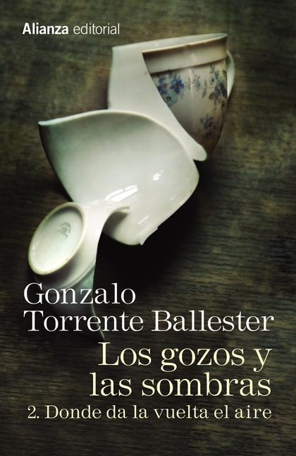 LOS GOZOS Y LAS SOMBRAS. 2. DONDE DA LA VUELTA EL AIRE.