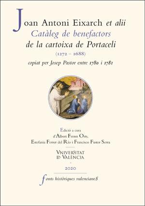 CATÀLEG DE BENEFACTORS DE LA CARTOIXA DE PORTACELI (1272-1688), COPIAT PER JOSEP