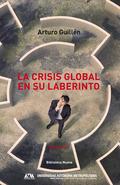 LA CRISIS GLOBAL EN SU LABERINTO