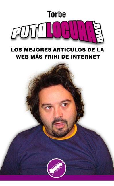 PUTALOCURA.COM : LOS MEJORES ARTÍCULOS DE LA WEB MÁS FRIKI DE INTERNET