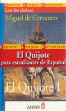 EL QUIJOTE PARA ESTUDIENTES DE ESPAÑOL