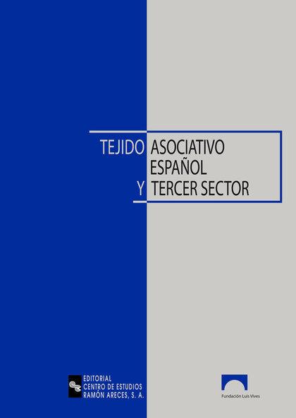 TEJIDO ASOCIATIVO ESPAÑOL Y TERCER SECTOR