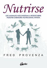 NUTRIRSE                                                                        LOS ANIMALES NO