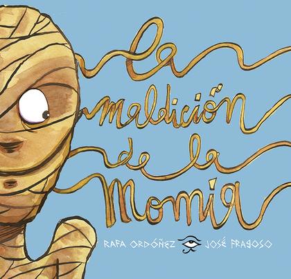 LLA MALDICIÓN DE LA MOMIA