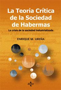 La teoría crítica de la sociedad de Habermas