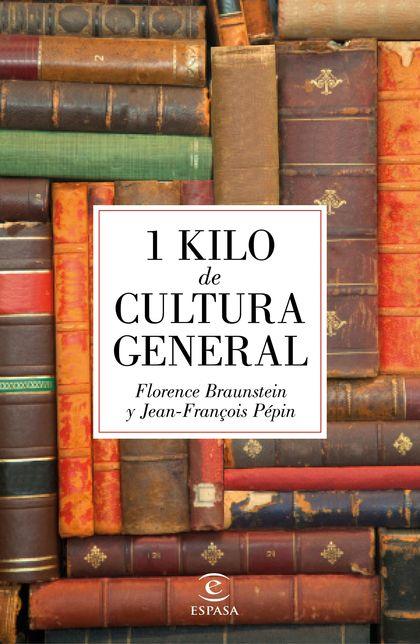 1 KILO DE CULTURA GENERAL.