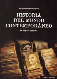 HISTORIA DEL MUNDO CONTEMPORÁNEO EN SUS DOCUMENTOS
